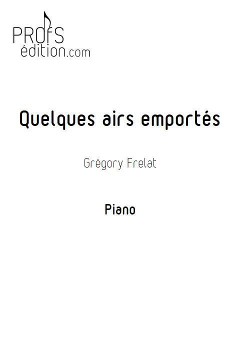Quelques airs emportés - Piano - FRELAT G. - page de garde