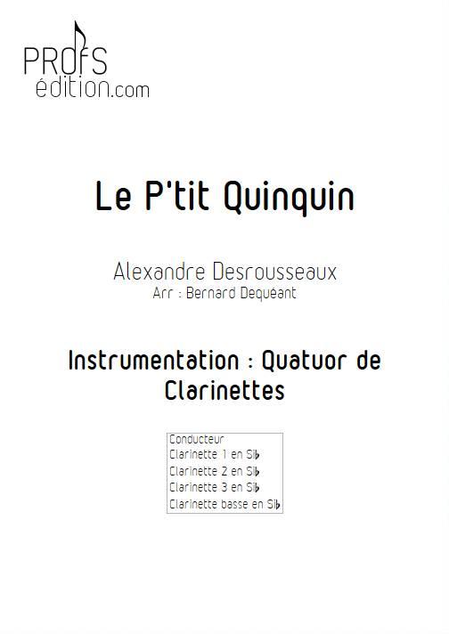 Le P'tit Quinquin - Quatuor de Clarinettes - DEQUEANT B. - page de garde