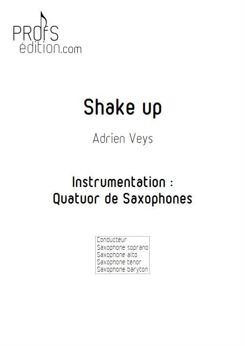 Shake Up - Quatuor de Saxophones - VEYS A. - page de garde