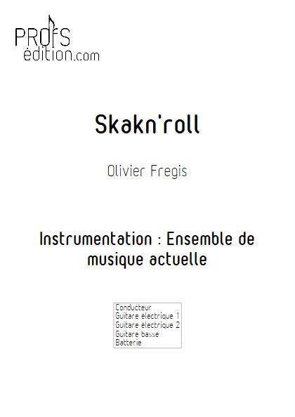 SkaknRoll - Ensemble de Musiques Actuelles - FREGIS O. - page de garde