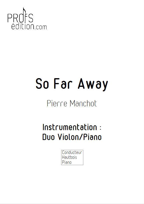 So Far Away - Duo Violon & Piano - MANCHOT P. - page de garde