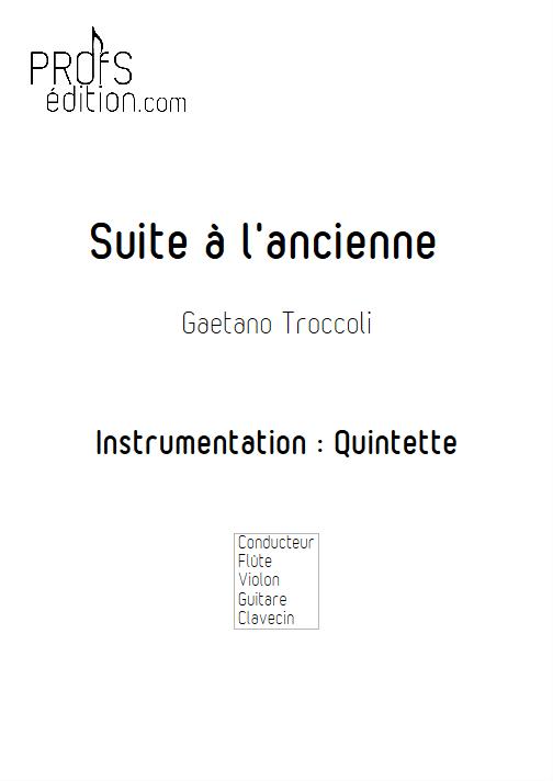 Suite à l'ancienne - Quatuor - TROCCOLI G. - page de garde