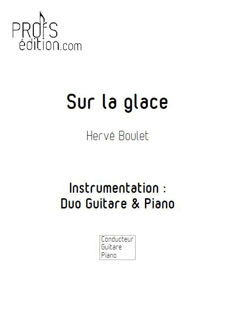 Sur la Glace - Duo Guitare et Piano - BOULET H. - page de garde