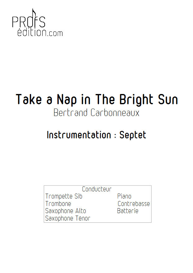 Take a Nap in The Bright Sun - Septet Jazz - CARBONNEAUX B. - page de garde