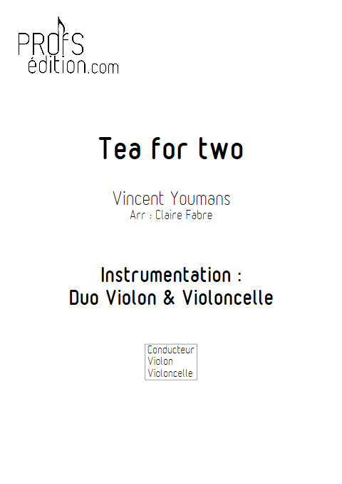 Tea for Two - Duo Violon Violoncelle - YOUMANS V. - page de garde