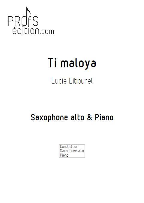 Ti maloya - Saxophone & Piano - LIBOUREL L. - page de garde