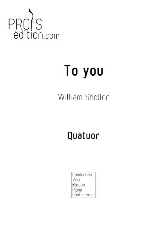 To You - Quatuor - SHELLER W. - page de garde