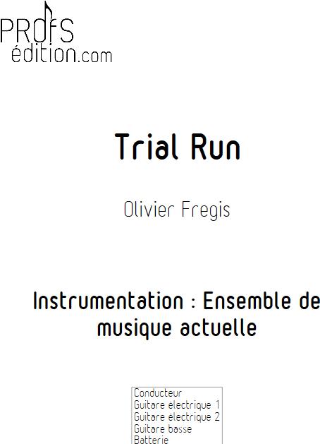 Trial Run - Ensemble de Musiques Actuelles - FREGIS O. - page de garde