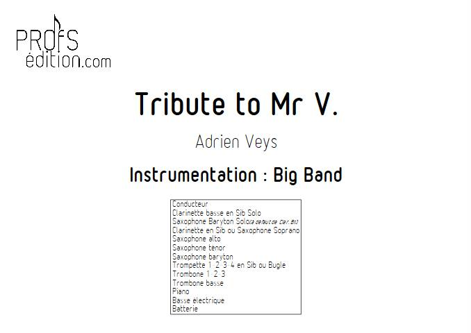 Tribute to Mr V - Big Band - VEYS A. - page de garde