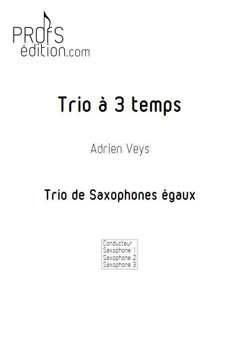 Trio à trois temps - Trio de Saxophones - VEYS A. - page de garde