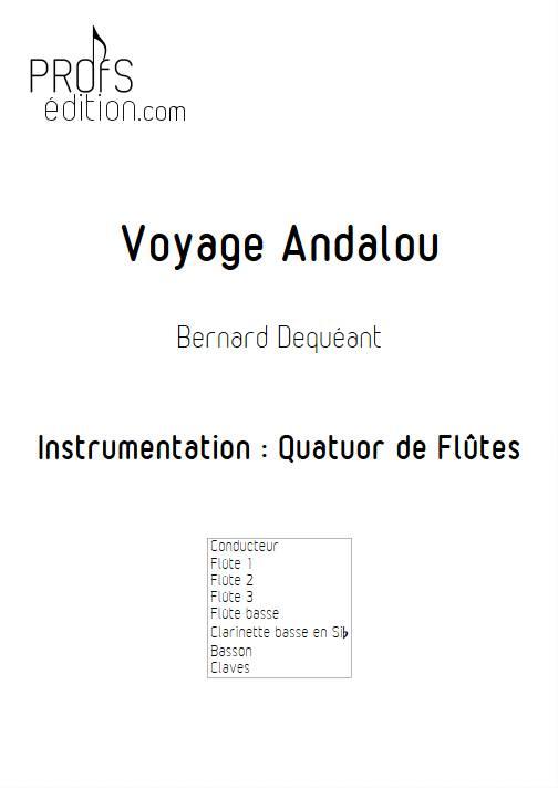 Voyage Andalou - Quatuor de Flûtes - DEQUEANT B. - page de garde