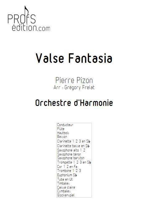 Valse Fantasia - Orchestre d'harmonie - PIZON P. - page de garde