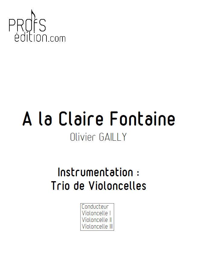 A la claire Fontaine - Trio Violoncelles - TRADITIONNEL - page de garde