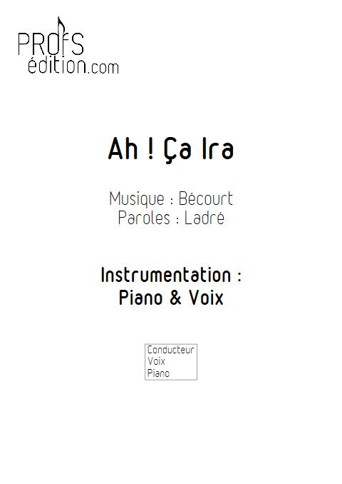 Ah ça ira - Piano & Voix - BECOURT - page de garde