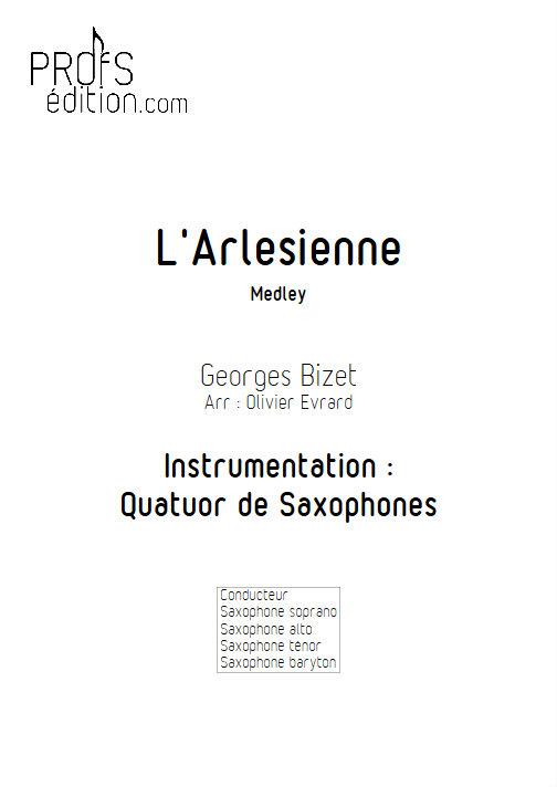 L'Arlésienne (Medley) - Quatuor de Saxophones - BIZET G. - page de garde