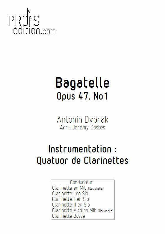 Bagatelle Op.47 - Quatuor Clarinettes - DVORAK A. - page de garde