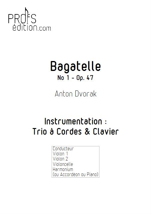 Bagatelle - Trio à Cordes et Clavier - DVORAK A. - page de garde