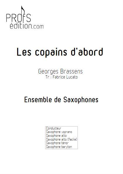 Les copains d'abord - Ensemble de Saxophones - BRASSENS G; - page de garde
