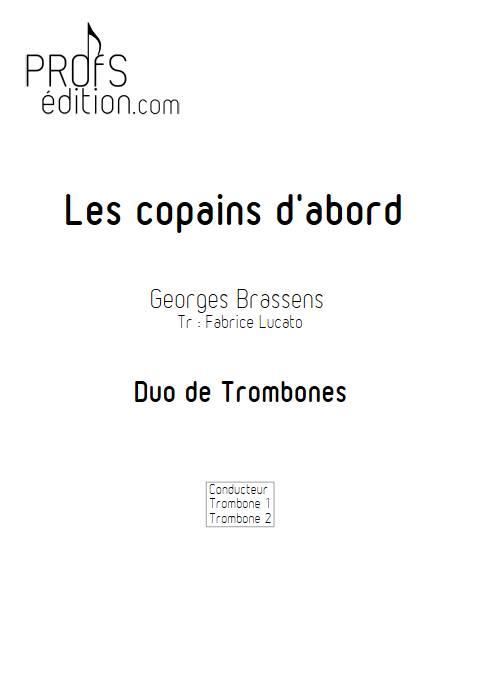 Les copains d'abord - Duo de Trombones - BRASSENS G. - page de garde