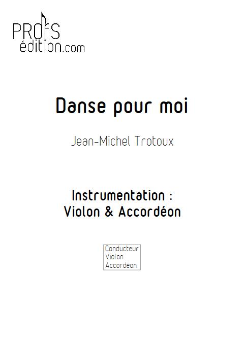Danse pour moi - Duo Violon et Accordéon - TROTOUX J-M - page de garde