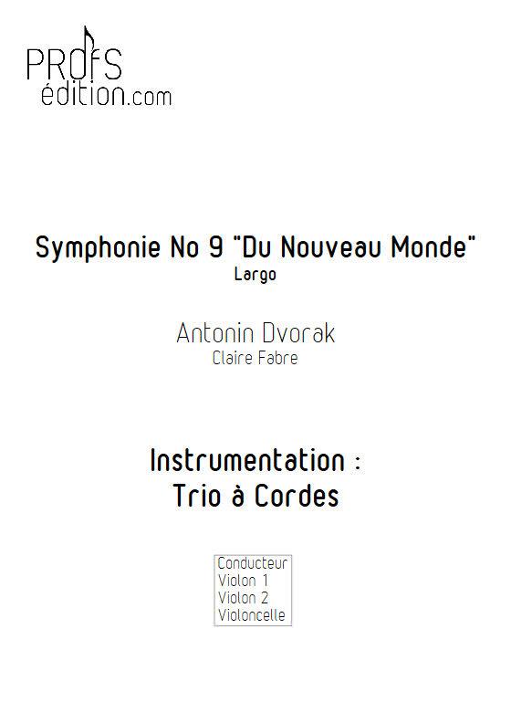 Largo Symphonie du Nouveau Monde - Trio Violons Violoncelle - DVORAK A. - page de garde