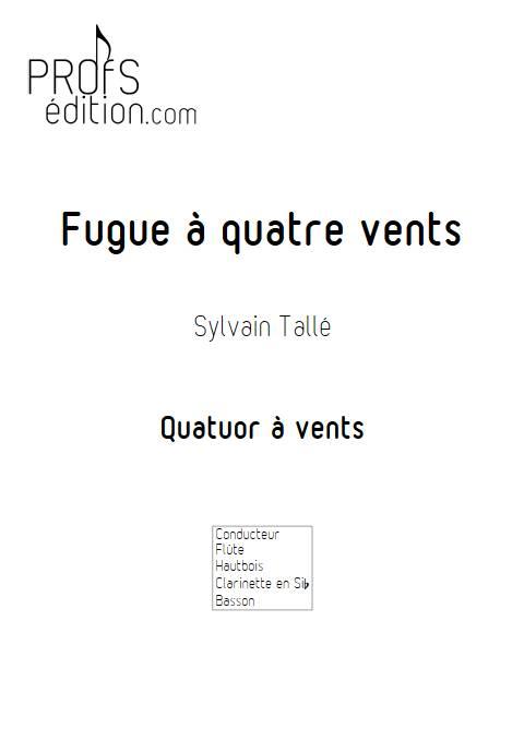 fugue 4 vents - Quatuor à vents - TALLE S. - page de garde