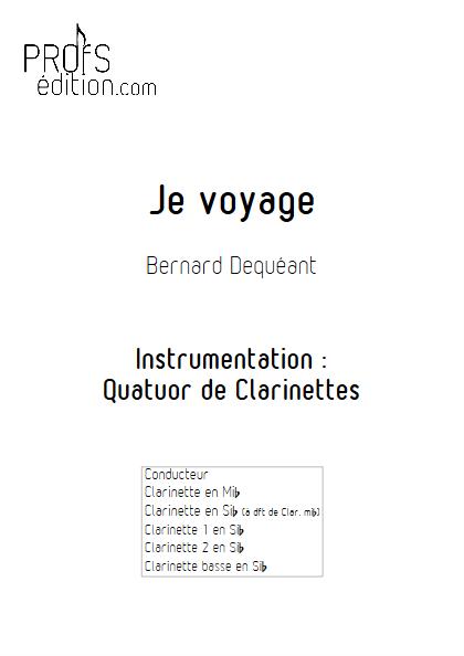 Je voyage - Quatuor de Clarinettes - DEQUEANT B. - page de garde