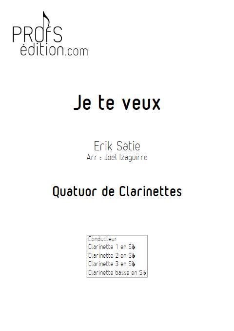 Je te veux - Quatuor de Clarinettes - SATIE E. - page de garde