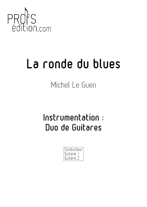 La ronde du blues - Duo de Guitares - LE GUEN M. - page de garde