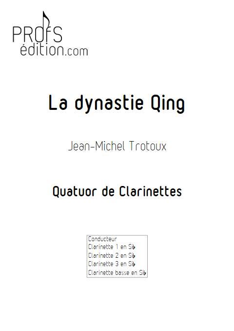 la dynastie Qing - Quatuor de Clarinettes - TROTOUX J-M. - page de garde