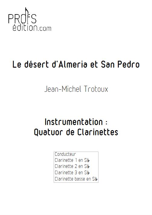 Le désert d'Almeria et San-Pedro - Quatuor de Clarinettes - TROTOUX J-M - page de garde