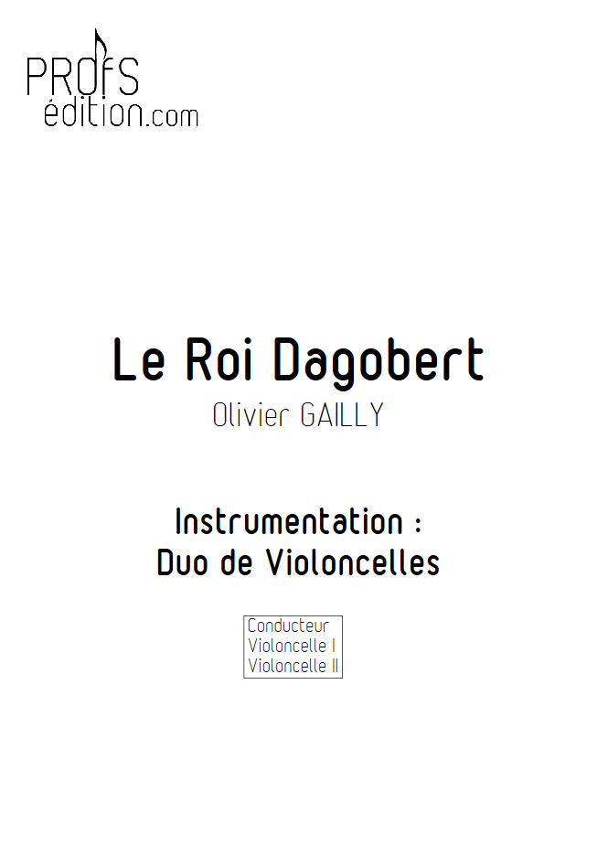 Le Roi Dagobert - Duo Violoncelles - TRADITIONNEL - page de garde