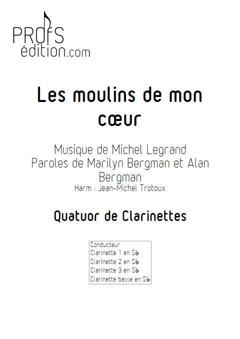 Les moulins de mon coeur - Quatuor de Clarinettes - LEGRAND M. - page de garde