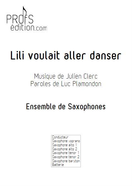 Lili voulait aller danser - Ensemble de Saxophones - CLERC J. - page de garde