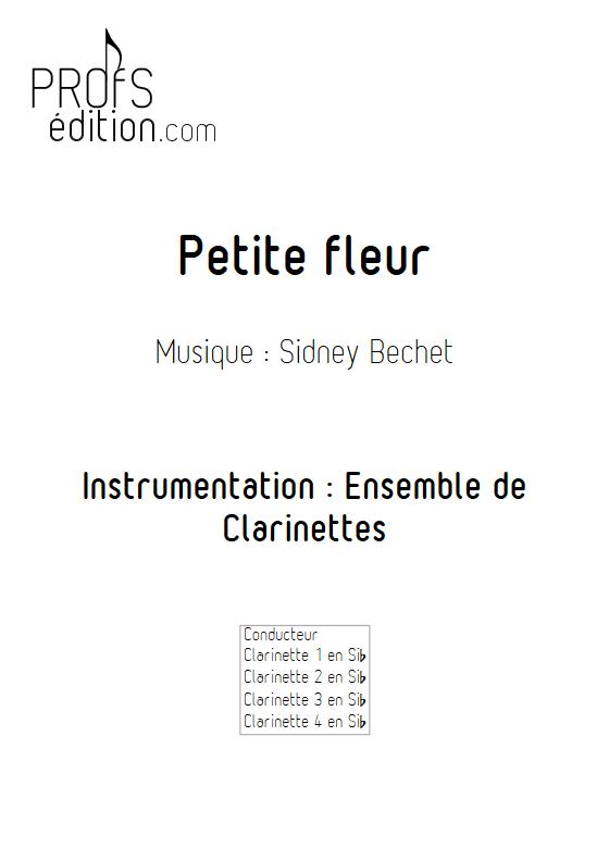 Petite Fleur - Ensemble de Clarinettes - BECHET S. - page de garde