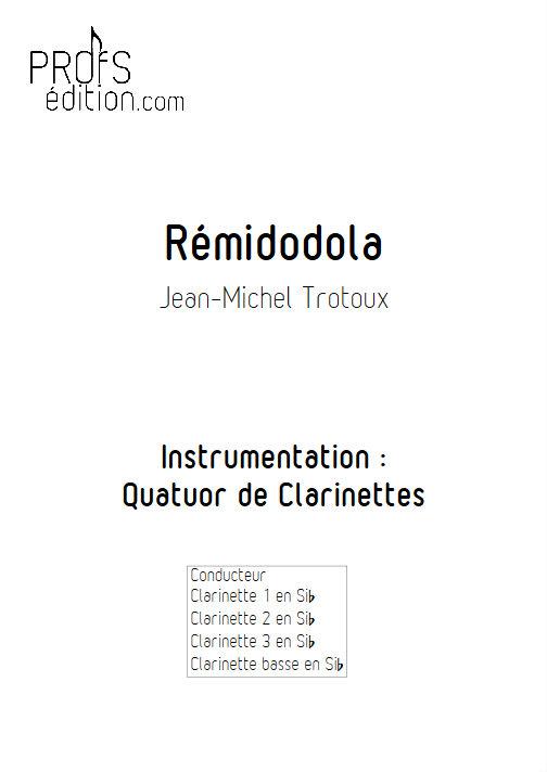 Rémidodola - Quatuor de Clarinettes - TROTOUX J. M. - page de garde