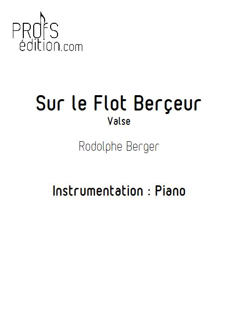 Sur le flot berçeur - Piano - BERGER R. - page de garde