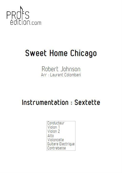 Sweet Home Chicago - Sextuor à Cordes - JOHNSON R. L. - page de garde