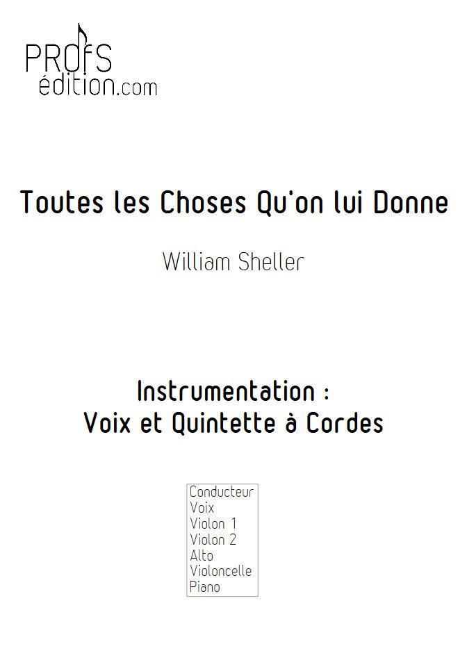 Toutes les Choses qu'on lui Donne - Chant et Quintette à Cordes - SHELLER W. - page de garde