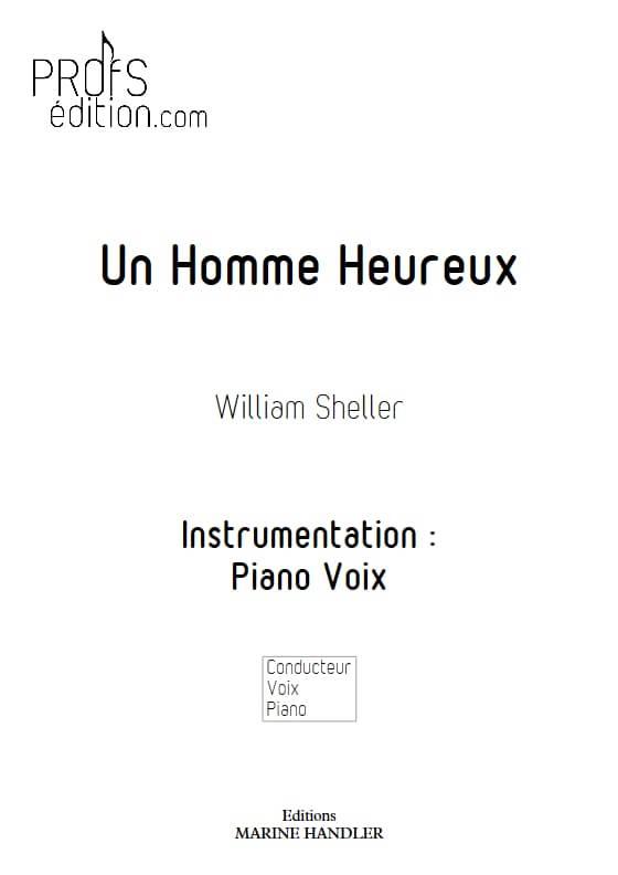 Un Homme Heureux - Piano Voix - SHELLER W. - page de garde