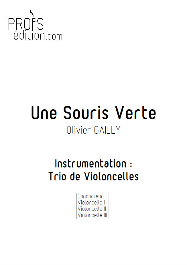 Une Souris Verte - Trio Violoncelles - TRADITIONNEL - page de garde