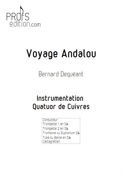 Voyage Andalou - Quatuor de Cuivres - DEQUEANT B. - page de garde