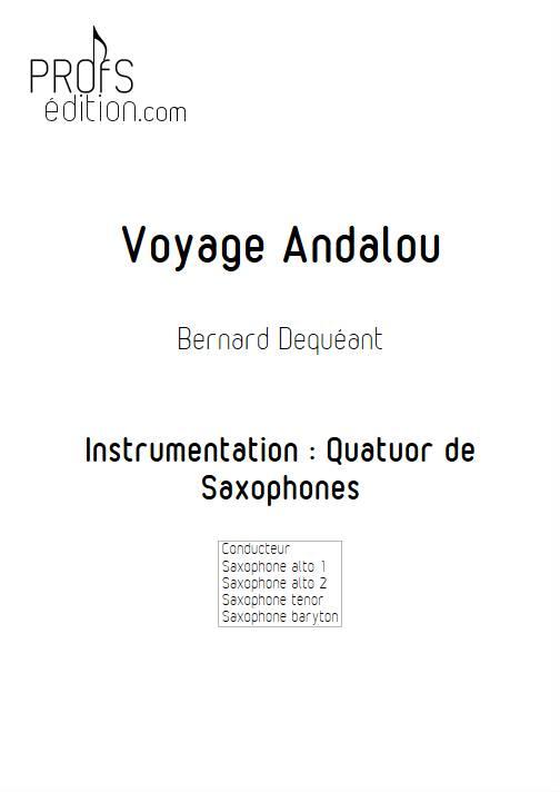 Voyage Andalou - Quatuor de Saxophones - DEQUEANT B. - page de garde