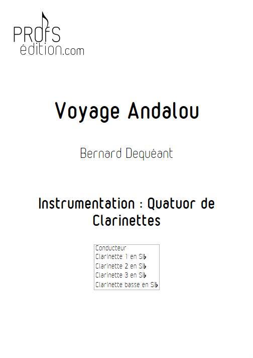 Voyage Andalou - Quatuor de Clarinettes - DEQUEANT B. - page de garde